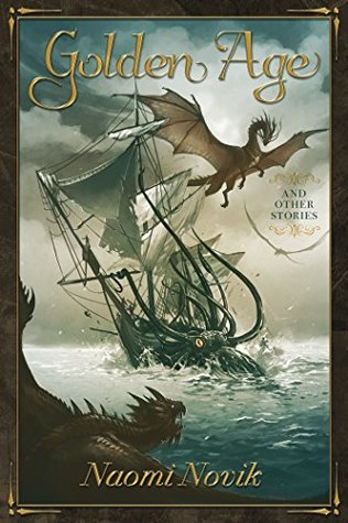 [PDF] [EPUB] Golden Age and Other Stories Download by Naomi Novik