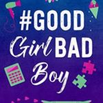 [PDF] [EPUB] #GoodGirlBadBoy (#BestFriendsForever, #3) Download
