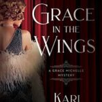 [PDF] [EPUB] Gracein the Wings (A Grace Michelle Mystery, #1) Download