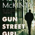 [PDF] [EPUB] Gun Street Girl (Detective Sean Duffy, #4) Download