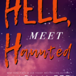 [PDF] [EPUB] HELL, Meet Haunted: A Lord of the Underworld Romance Download