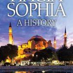 [PDF] [EPUB] Hagia Sophia: A History Download