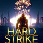 [PDF] [EPUB] Hard Strike (Decker's War Book 7) Download
