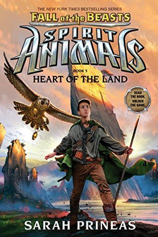 [PDF] [EPUB] Heart of the Land (Spirit Animals: Fall of the Beasts #5) Download by Sarah Prineas