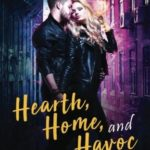 [PDF] [EPUB] Hearth, Home, and Havoc (Magical Romantic Comedies #4.5) Download