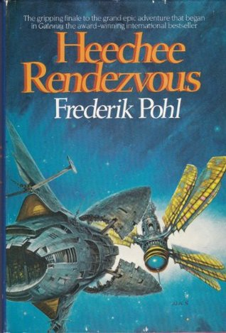 [PDF] [EPUB] Heechee Rendezvous (Heechee Saga, #3) Download by Frederik Pohl