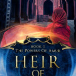 [PDF] [EPUB] Heir of Iron (The Powers of Amur #1) Download