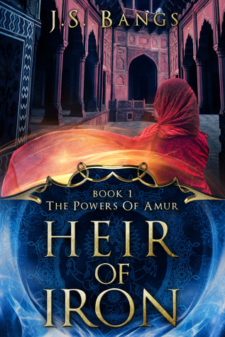 [PDF] [EPUB] Heir of Iron (The Powers of Amur #1) Download by J.S. Bangs