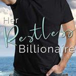 [PDF] [EPUB] Her Restless Billionaire (Billionaires by the Sea Book 1) Download