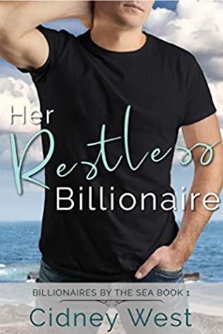 [PDF] [EPUB] Her Restless Billionaire (Billionaires by the Sea Book 1) Download by Cidney West