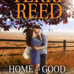[PDF] [EPUB] Home for Good (Montana Born Homecoming, #5) Download