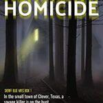 [PDF] [EPUB] Hometown Homicide: A Heartstopping Thrilling Novel of Psychological Suspense (Sheriff Blue Hayes Book 1) Download