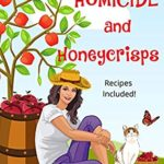 [PDF] [EPUB] Homicide and Honeycrisps (An Appleton Farms Cozy Mystery Book 1) Download