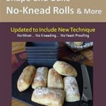 [PDF] [EPUB] How to Use Bakeware to Shape and Bake No-Knead Rolls and More: From the Kitchen of Artisan Bread with Steve Download