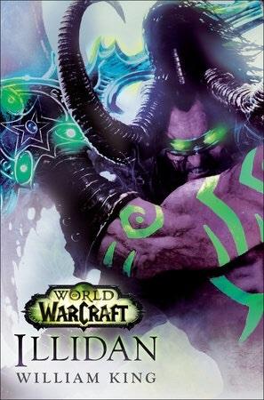 [PDF] [EPUB] Illidan (World of Warcraft, #14) Download by William King