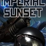 [PDF] [EPUB] Imperial Sunset (Ashes of Empire Book 1) Download