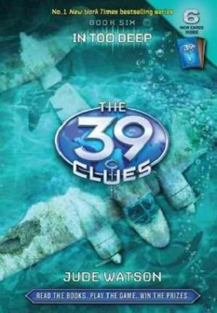 [PDF] [EPUB] In Too Deep (The 39 Clues, #6) Download by Jude Watson