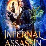 [PDF] [EPUB] Infernal Assassin: Vampire Killer (Agent of Magic #1) Download
