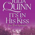 [PDF] [EPUB] It's in His Kiss: The 2nd Epilogue (Bridgertons, #7.5) Download