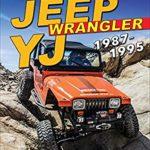 [PDF] [EPUB] Jeep Wrangler YJ 1987-1995: Performance Modifications Download