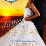 [PDF] [EPUB] Kissing in Kansas (At The Altar, #5) Download