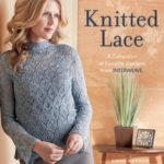 [PDF] [EPUB] Knitted Lace: A Collection of Favorite Designs from Interweave Download