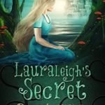 [PDF] [EPUB] Lauraleigh's Secret (Anna the Girl Witch Book 0) Download