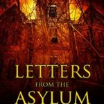 [PDF] [EPUB] Letters from the Asylum: Three Complete Novellas Download