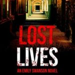 [PDF] [EPUB] Lost Lives (Emily Swanson Mysteries #1) Download
