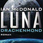 [PDF] [EPUB] Luna – Drachenmond (Luna-Reihe 3) Download