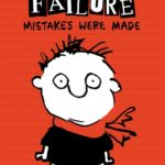 [PDF] [EPUB] Mistakes Were Made (Timmy Failure, #1) Download