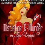 [PDF] [EPUB] Mistletoe and Murder in Las Vegas Download