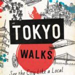 [PDF] [EPUB] Moon Tokyo Walks: See the City Like a Local Download