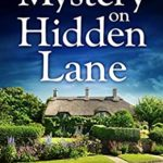 [PDF] [EPUB] Mystery on Hidden Lane (Eve Mallow Mystery #1) Download