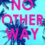 [PDF] [EPUB] NO OTHER WAY (Harry Hunter Mystery Book 3) Download