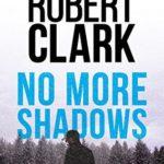 [PDF] [EPUB] No More Shadows (James Stone Thriller #1) Download