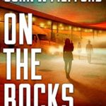 [PDF] [EPUB] ON The Rocks (Redemption Thriller #15; Ozzie Novak Thriller #3) Download