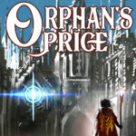 [PDF] [EPUB] Orphan's Price: Quest 1 (Chronicles of the Seventh Realm, #1) Download