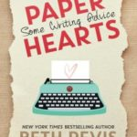 [PDF] [EPUB] Paper Hearts, Volume 1: Some Writing Advice (Paper Hearts, #1) Download