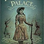 [PDF] [EPUB] Peccadillo at the Palace (An Annie Oakley Mystery #2) Download