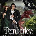 [PDF] [EPUB] Pemberley: Mr. Darcy's Dragon (Jane Austen's Dragons, #1) Download
