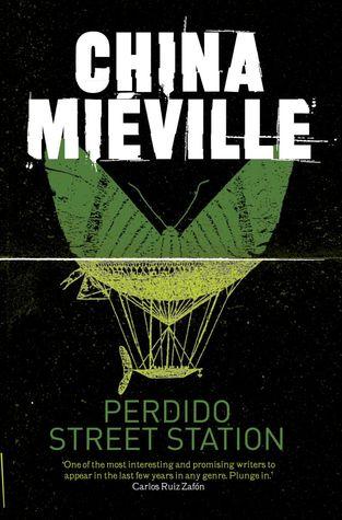 [PDF] [EPUB] Perdido Street Station (New Crobuzon, #1) Download by China Miéville