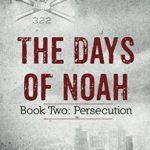 [PDF] [EPUB] Persecution (The Days of Noah, #2) Download