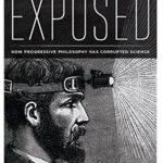 [PDF] [EPUB] Perverted Truth Exposed: How Progressive Philosophy has Corrupted Science Download