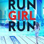 [PDF] [EPUB] RUN GIRL RUN (Harry Hunter Mystery Book 2) Download