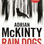 [PDF] [EPUB] Rain Dogs (Detective Sean Duffy, #5) Download