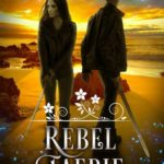 [PDF] [EPUB] Rebel Faerie (Creepy Hollow, #9) Download