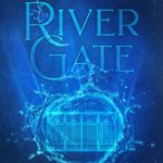 [PDF] [EPUB] River Gate (The Elements of Kamdaria 5) Download