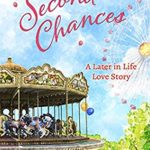 [PDF] [EPUB] Second Chances (A Later in Life Love Story Book 1) Download