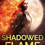 [PDF] [EPUB] Shadowed Flame Download